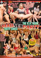 Mad Sex Party: Tasty Cakes