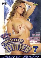 Big Fucking Titties 7
