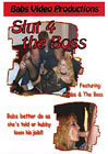 Slut 4 The Boss