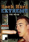 Rock Hard Extreme: The Movie