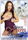 Bisex Cream Pie Orgy 2