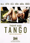 Tight Ass Tango