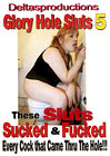 Glory Hole Sluts 5