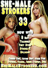 She-Male Strokers 33