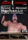 Bound And Abused Mechanic
