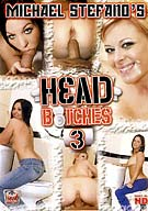 Head Bitches 3