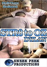 Str8 To Oz: Dylan