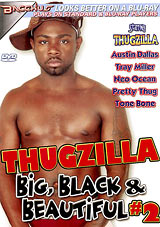 Thugzilla: Big, Black And Beautiful 2