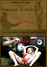 Intense Fetish 852: Star Spanked Zippered And Fucked