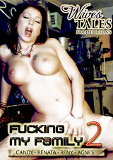 Wives Tales: Fucking My Family 2