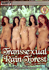 Transsexual Rain Forest