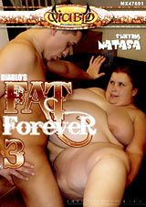Fat Forever 3