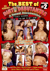 The Best Of Dirtier Debutantes: A Sexual Documentary 2