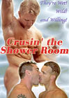 Crusin' The Shower Room