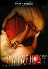The Art Of Paraphilia: Paraphil For Whom Who Like It Disparate