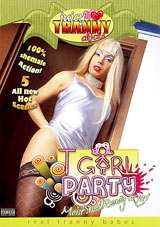 T-Girl Party: Moist And Ready To Go