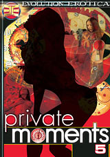 Private Moments 5
