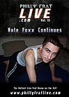 Philly Frat Live 13: Nate Foxx Continues