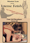 Intense Fetish 868: Four Girl Decadence