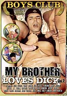 My Brother Loves Dick 2