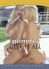 Blondes Give It All