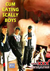 Cum Eating Scally Boys