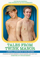 Tales From Twink Manor