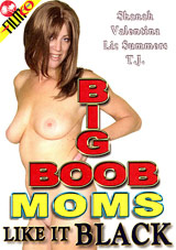 Big Boob Moms Like It Black