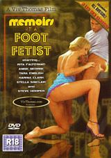 Memoirs Of A Foot Fetist