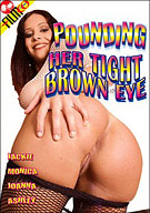 Pounding Her Tight Brown Eye