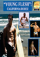 Young Flesh: California Dudes