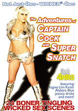 The Adventures Of Captain Cock And Super Snatch