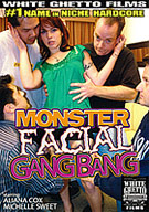 Monster Facial Gangbang