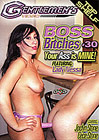 Boss Bitches 30: Your Ass Is Mine