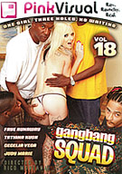 Gang Bang Squad 18