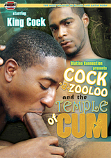 Cock-A-Zooloo And The Temple Of Cum