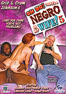 Oh No, There's A Negro In My Wife 5