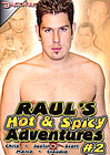 Raul's Hot And Spicy Adventures 2