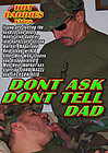 Don't Ask Don't Tell Dad