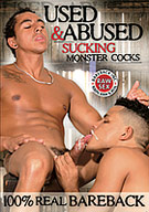 Used And Abused: Sucking Monster Cocks