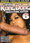 White Kong Dong 6: Multi Ethnic Edition