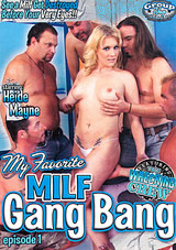My Favorite MILF Gang Bang
