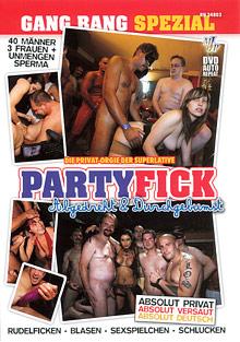Party Fick Abgedreht und Druchgebumst cover
