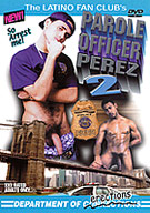 Parole Officer Perez 2: Department Of Erections