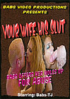 Your Wife His Slut