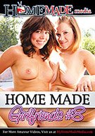 Home Made Girlfriends 8