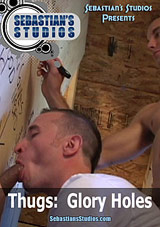 Thugs: Glory Holes