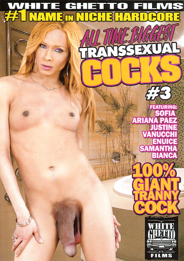 All Time Biggest Transsexual Cocks 3 (2010)