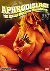 Aphrodisiac The Sexual Secret Of Marijuana