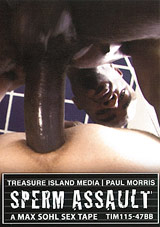sperm assault, treasure island media, tim, bareback, max sohl, paul morris, mr. marky, christian, interracial, gay, porn